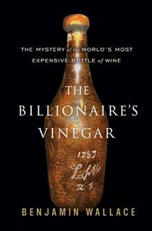Benjamin-Wallace_Billionares-Vinegar